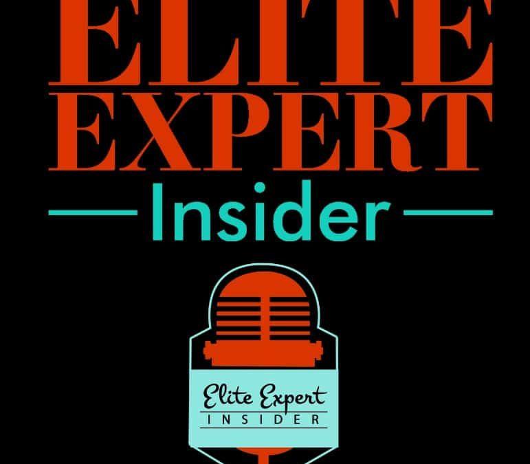 The Elite Expert Insider podcast has arrived
